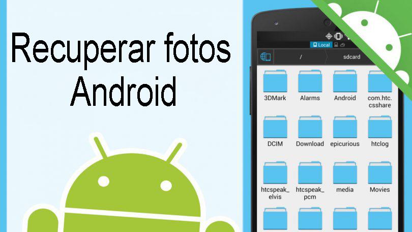 como recuperar fotos en android